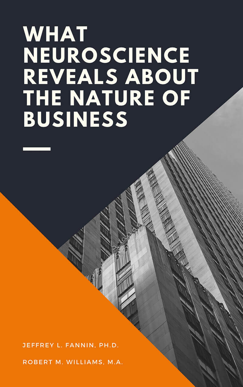 What Neuroscience Reveals about the Nature of Business